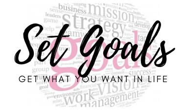 Goal setting for life